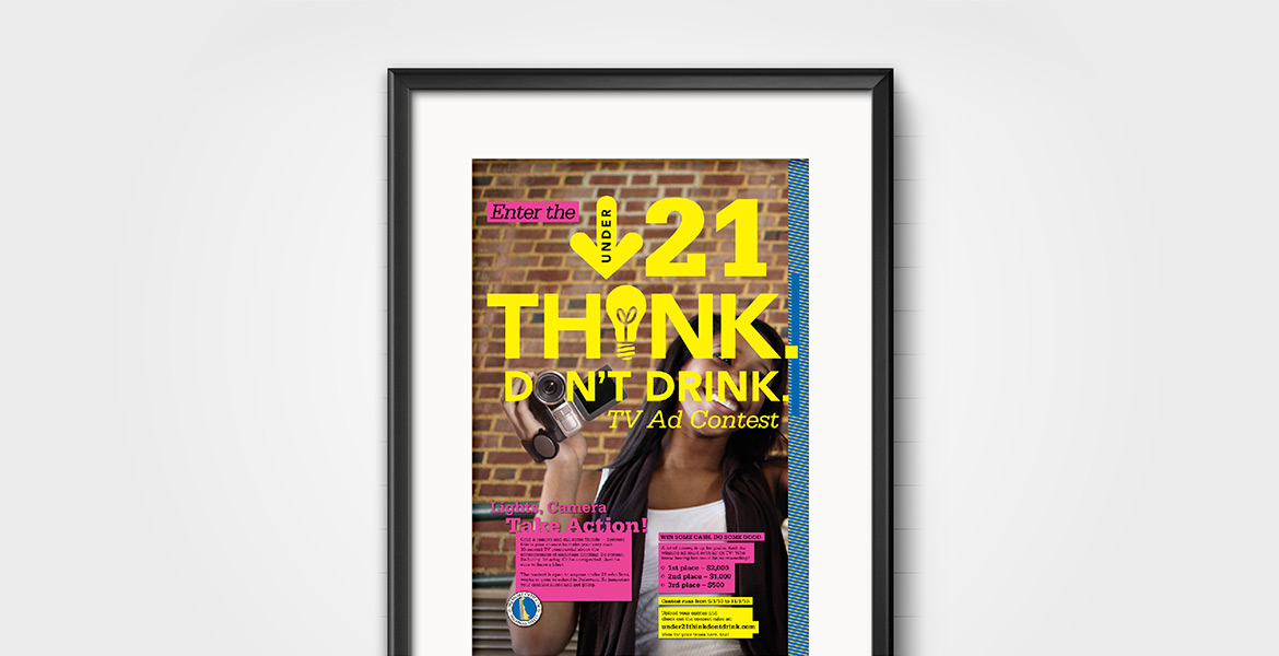 Under 21 Think. Don't Drink.